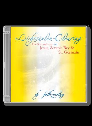 Serapis Bey: Lichtsäulen-Clearing CD