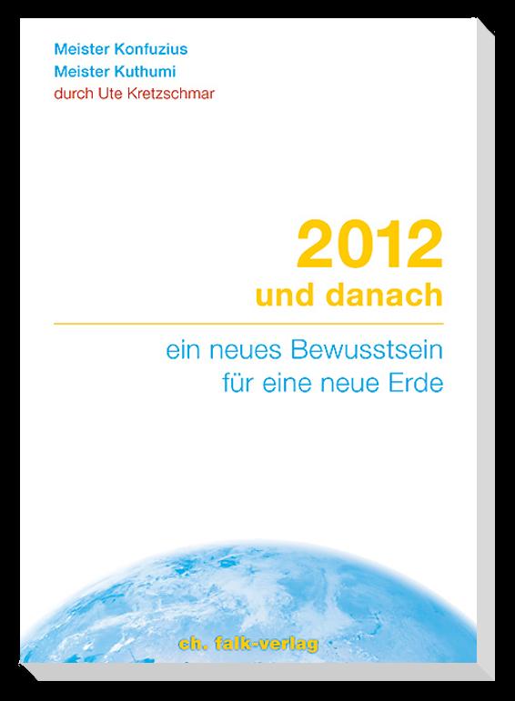 2012 und danach Buch