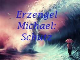 Webinar Erzengel Michael: Schutz