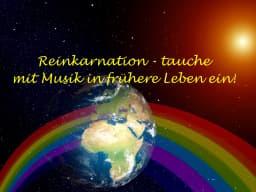 Webinar Reinkarnation - in frühere Leben eintauchen