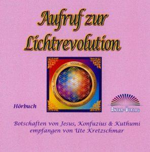 Aufruf zur Lichtrevolution CD