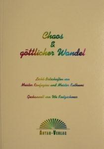 Chaos und göttlicher Wandel